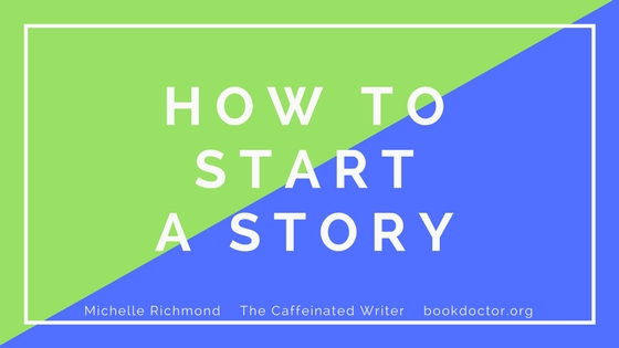 What is the best way to start writing a story?
